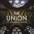 The Union Of Sinners Y Saints