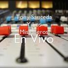 Tony Sauceda Y Los Misioneros
