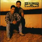 Zeze Di Camargo Y Luciano